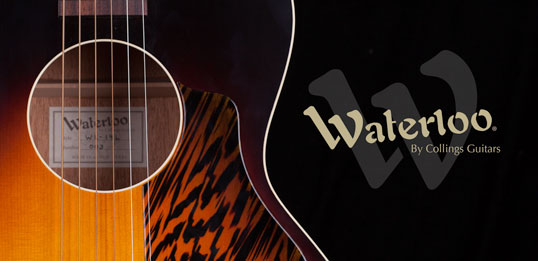 Waterloo Guitars by Collings Guitars
